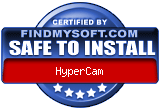 FindMySoft certifies that HyperCam is SAFE TO INSTALL and does not contain any adware, spywae or viruses that might harm your computer or steal your informations